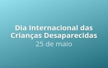 Dia Internacional das Crianças Desaparecidas